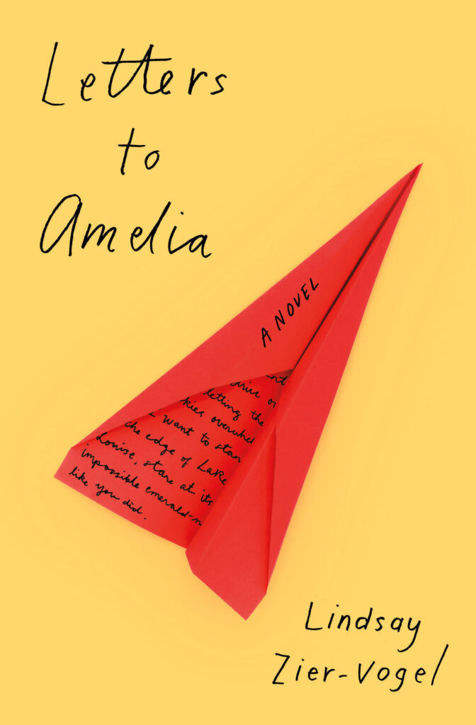 Letters to Amelia by Lindsay Zier-Vogel